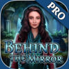 Behind the Mirror Pro