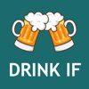 Drink If: Buzzed Drinking Game App Icon