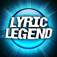 LYRIC LEGEND –The Fun Music Game For Learning Lyrics app icon