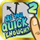 Are You Quick Enough? 2 Pro App Icon
