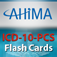 AHIMA's ICD-10-PCS Flash Cards App