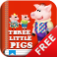 Kids Academy · The Three Little Pigs free educational app: best kids books songs and stories collection Baby Pre-K Toddlers Preschool Kindergar iOS Icon