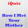 IQuiz for How I Met Your Mother ( TV Series Trivia ) app icon
