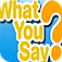 What You Say? App Icon