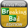 Trivia From Breaking Bad Edition app icon