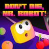 Don't Die, Mr. Robot! app icon