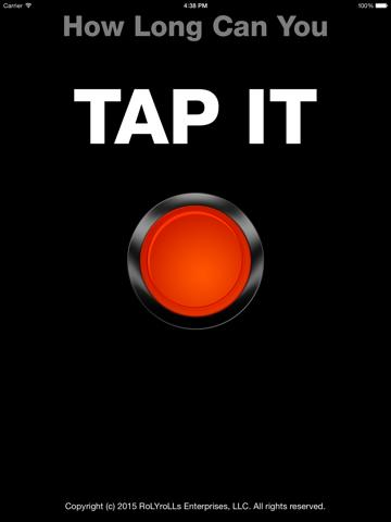 How Long Can You Tap It?